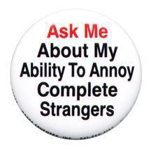 annoy-complete-strangers